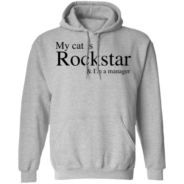 My Cat Is Rockstar and I'm A Manager 7